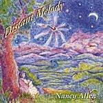 Nancy Allen Distant Melody