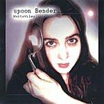 Marta Wiley Spoonbender