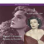 Zarah Leander The German Song: Return To Sweden, Volume 3 - Recordings 1946 - 1958