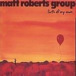 Matt Roberts Faith Of My Own