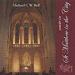 Michael Bell Music In St Matthew In The City