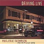 Marjorie Thompson Driving Live