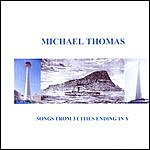 Michael Thomas Quintet Songs From 3 Cities Ending In Y