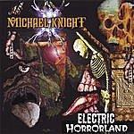 Michael Knight Electric Horrorland