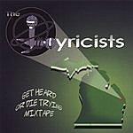 The Lyricists Get Heard Or Die Tryin'