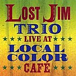 Lost Jim Live At Local Color Cafe