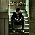 Alex Ubago Amarrado A Ti (Dueto Con Sharon Corr)