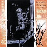 Michelle Malone Sunscream - Live (Signed!)