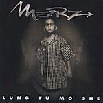 Marz Lung Fu Mo She