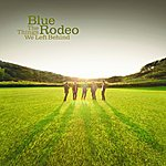 Blue Rodeo Million Miles (Single)