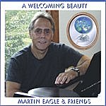 Martin Eagle A Welcoming Beauty