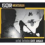 Gor Mkhitarian United Fantasies: Exit Ahead