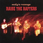 Molly's Revenge Raise The Rafters