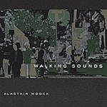 Alastair Moock Walking Sounds