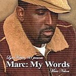 Marc Nelson Marc: My Words