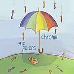 Eric Peters Chrome