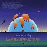 Michael Masley Mystery Repeats Itself