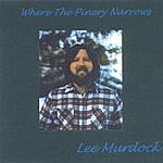 Lee Murdock Where The Pinery Narrows