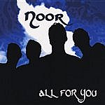 Noor All For You