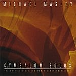 Michael Masley Cymbalom Solos