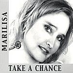 Marilisa Take A Chance