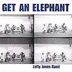 Lefty Jones Band Get An Elephant