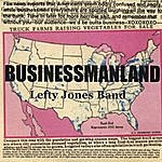 Lefty Jones Band Businessmanland