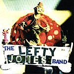 Lefty Jones Band The Lefty Jones Band
