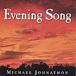 Michael Johnathon Evening Song