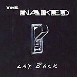 Naked Lay Back