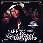 Ms. Re' Da Street Sweeper