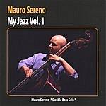 Mauro Sereno My Jazz Vol. 1