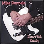 Mike Runnels Don't Tell Candy