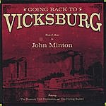 John Minton Going Back To Vicksburg