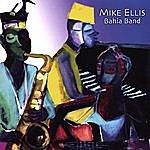 Mike Ellis Bahia Band