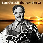 Lefty Frizzell The Very Best Of
