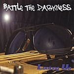 Looking Up Battle The Darkness
