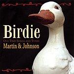 Martin & Johnson Birdie