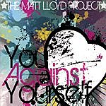 The Matt Lloyd Project You Against Yourself Ep