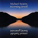 Michael Stearns Morning Jewel