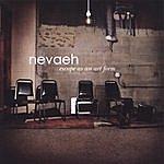 Nevaeh Escape As An Art Form