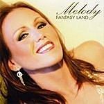 Melody Fantasy Land