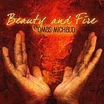Tomas Michaud Beauty And Fire