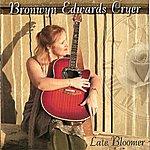 Bronwyn Edwards Cryer Late Bloomer