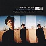 Barney Mcall Widening Circles