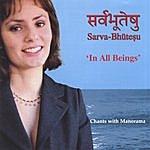 Manorama 'In All Beings' Sarva-Bhuteshu
