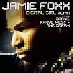 Jamie Foxx Digital Girl Remix (Feat. Drake, Kanye West & The-Dream)