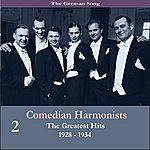 The Comedian Harmonists The German Song / Comedian Harmonists - The Greatests Hits, Volume 2 / Recordings 1928-1934