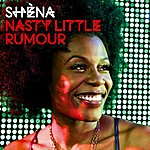 Shena Nasty Little Rumour (6-Track Maxi-Single)