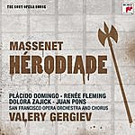 Valery Gergiev Massenet: Herodiade